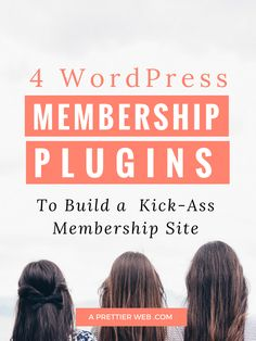 4 WordPress membership plugins