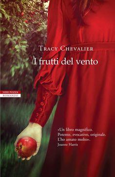 La Fenice Book: [Anteprima Neri Pozza] I frutti del vento di Tracy...