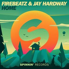 Firebeatz & Jay Hardway - Home (OUT NOW) by Spinnin' Records   Free Listening on SoundCloud