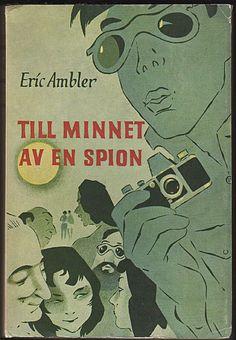 AMBLER, ERIC: Till minnet av en spion (1955)