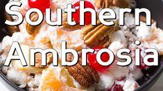 Southern Ambrosia Fruit Salad #Holiday #Desserts #Fruitsalad #Southernfood #Southernliving