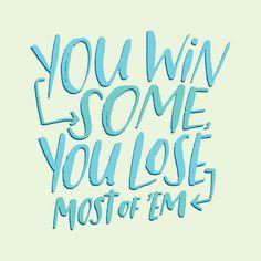 You Win Some by Josh LaFayette