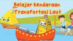 Belajar mengenal transportasi laut (untuk anak)