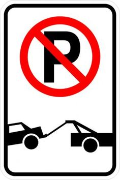 Traffic Signs - Shopping - R7 201b No parking symbol Tow Away zone Sign