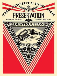 Society for Preservation of Destruction | OBEY | Shepard Fairey