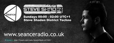 District Techno with Steve Shaden on Seance Radio each Sunday 00:00 UTC+1 #Techno