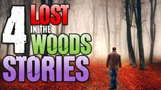 4 Horrifying Lost in the Woods Encounters Let's get lost in the woods and hope that the search and rescue teams can find us! These allegedly true stories will show the Horrifying Lost in the Woods Encounters YOUR could have! Darkness Prevails presentes these true scary stories and true horror stories about national park stories national forest stories creepy national park creepy national forest scary national forest stories and scary search and rescue stories. These lost stories are scary…