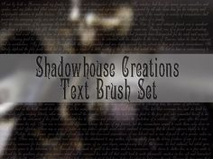 Shadowhouse Creations: Shadowhouse Creations Text Brush Set
