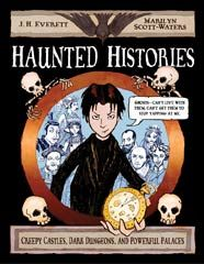 HAUNTED HISTORIES by J.H. Everett and Marilyn Scott-Waters