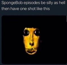 New Memes, Funny Memes, Spongebob Episodes, Cursed Images, Laughing So Hard, Facts, Longhorn Steakhouse, Random Stuff