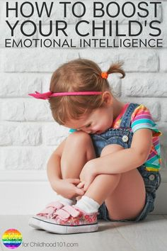 How To Boost Your Child's Emotional Intelligence: Managing Big Emotions