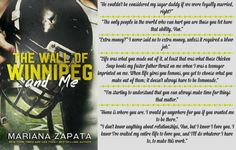 The Wall Of Winnipeg And Me by Marianna Zapata quotes