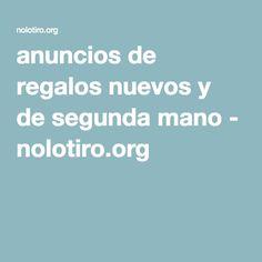 anuncios de regalos nuevos y de segunda mano - nolotiro.org