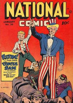 National Comics 38 featuring Uncle Sam and Buddy.  Looks like Sam has knocked out the Axis in this one!