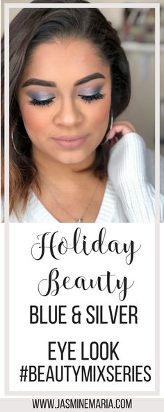 Holiday makeup - blue & silver.
