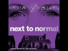 """""""I Am The One (reprise)"""" from 'Next to Normal' Act 2"""