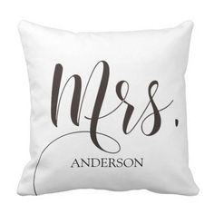 Mrs.|Mr.& Mrs.| Calligraphy|Personlized Wedding Throw Pillow