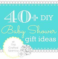 40+ DIY Baby Shower Gift Ideas www.thecraftedsparrow.com
