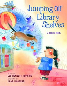 Jumping Off Library Shelves by Lee Bennett Hopkins https://www.amazon.com/dp/1590789245/ref=cm_sw_r_pi_dp_x_j-66ybAF21HSA