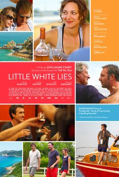 Exclusive: U.S. Poster For Guillaume Canet's 'Little White Lies' Starring Marion Cotillard, Jean Dujardin, Francois Cluzet & More | The Playlist
