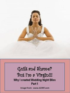 Guilt and Shame? But You're a Virgin! (Why I Created Wedding Night Bliss) Wedding Prep, Wedding Night, Wedding Bride, Wedding Ideas, Premarital Counseling, Before Marriage, Happy Relationships, Engagement Couple