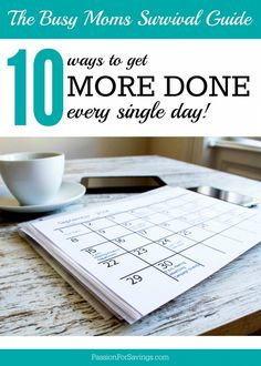 10 ways to get more done every single day! Time Management Tips and DIY Organization Tips for Busy Moms!
