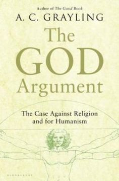 The God Argument - A.C. Grayling