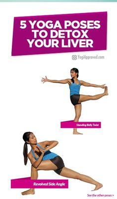 5 Yoga Poses to Detoxify Your Liver