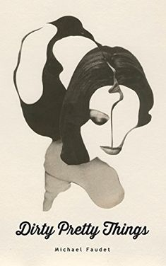 Dirty Pretty Things by Michael Faudet http://www.amazon.com/dp/047329950X/ref=cm_sw_r_pi_dp_B..Dub03K7W6M if someone buys me this for christmas ....