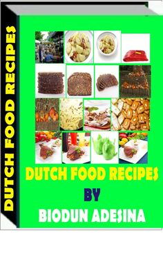 The ebook is a compedium of several foods and delicasies of the Hollanders popularly known as the Dutch-http://fiverr.com/users/xorenxo/manage_gigs