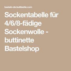 Sockentabelle für 4/6/8-fädige Sockenwolle - buttinette Bastelshop