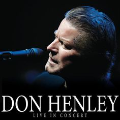 DON HENLEY at The Paramount on April 3rd!