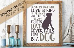 Love is Perfect love is a Dog By Honeybee SVG