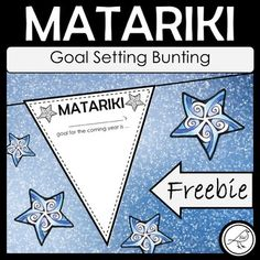 Matariki (the Māori New Year) is a time for reflecting on the past and setting goals for the coming year. Students write or draw their goal on the bunting, then decorate, cut and hang. If you don& want to hang them, simply trim the flap off the top. Free Teaching Resources, School Resources, Classroom Resources, Teacher Resources, Teaching Kids, Classroom Ideas, Christmas Maths, Maori Legends, Goal Setting Template