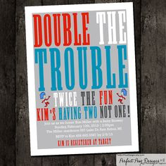 """Twins Baby Shower Invitation boy, twins, neutral, girl, """"Double Trouble""""  Dr. Seuss, Thing 1 and Thing 2 - DIY Digital Printable on Etsy, $15.50"""