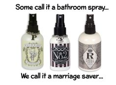 Poo-Pourri, spritz the bowl before you go and no one else will ever know!