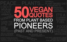 vegan quotes, from plant based pioneers
