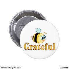 Be Grateful Button