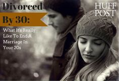Introducing HuffPost's 'Divorced By 30' Blog Series