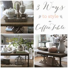 3 ways to style a coffee table--12th & White