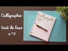 Calligraphie : trait de base n°3 - YouTube