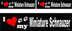 3 I love my Miniature Schnauzer dog bumper vinyl stickers decals 1 large 2 small