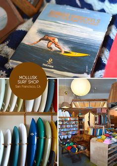 Mollusk Surf Shop in the Outer Sunset, San Francisco. From the Spotted SF blog.