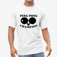 Ping Pong ChampionT-Shirts  Mens size, Kids age t-shirt. Table tennis Gifts