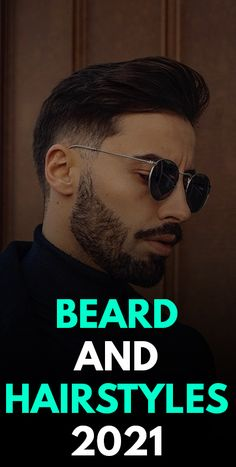Beard and Hairstyles 2021