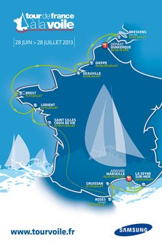 Tour de France à la Voile - Parcours 2013 Les voiliers seront visibles à Dieppe & Deauville du 04 au 08 Juillet 2013 #Normandie
