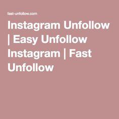 Instagram Unfollow | Easy Unfollow Instagram | Fast Unfollow