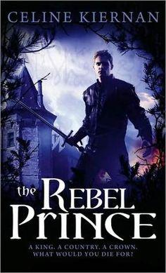 The Rebel Prince (Moorehawke Trilogy, #3) by Celine Kiernan