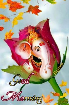 Good Morning Beautiful Images, Good Morning My Love, Good Morning Wishes, Hindi Good Morning Quotes, Ganesha Art, Wednesday Morning, God, Ganpati Bappa, Durga Maa
