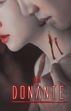 Libro #1: La donante.            Extras: Escenas sobre Irina-Uriel; E… #vampiros # Vampiros # amreading # books # wattpad